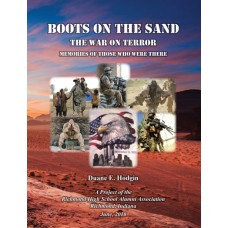 Boots on the Sand: The War on Terror: Memories of those who were there